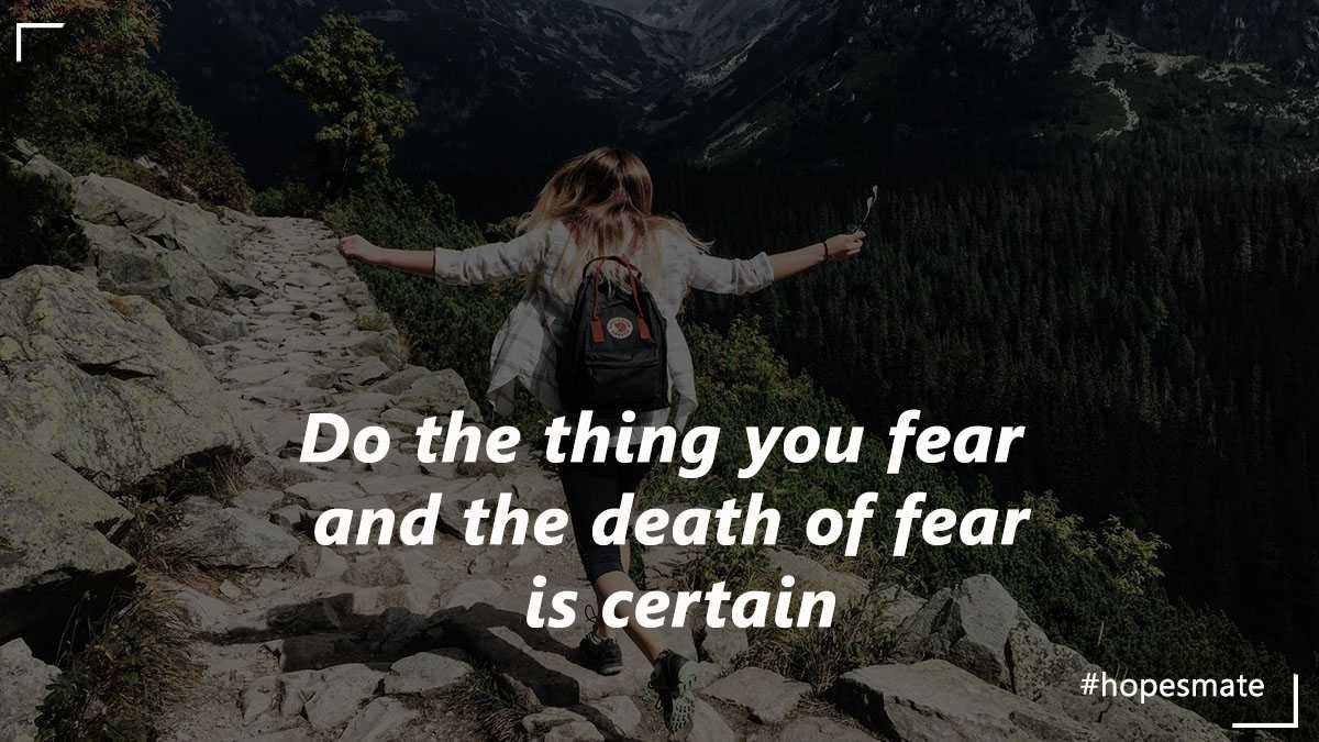 overcome the fear of life