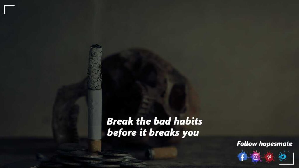 How to give up a bad habit
