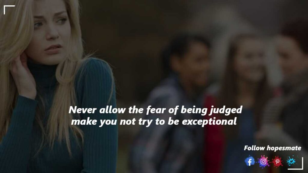 How to overcome the fear of being judged