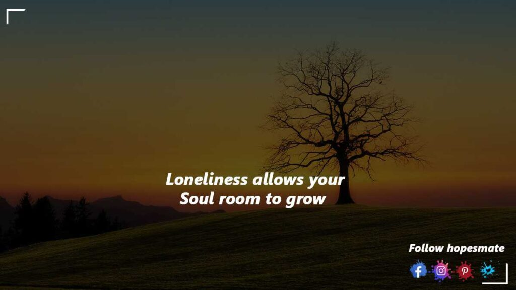 Benefits of being alone