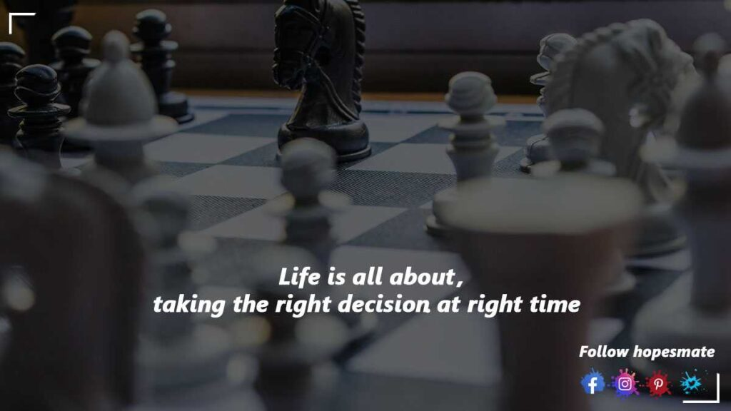 right decision at right time