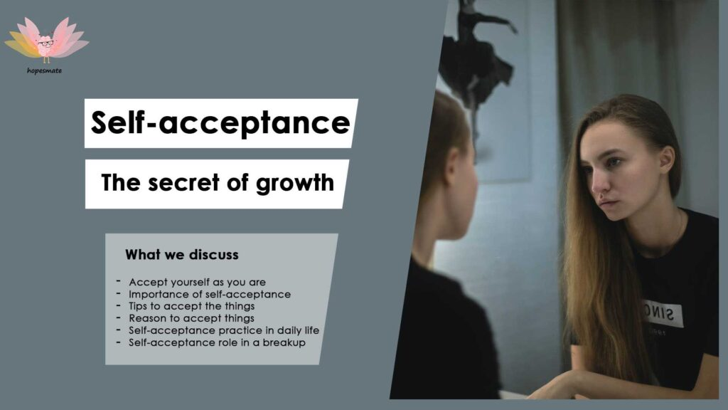 How acceptance could change your life- The importance of self-acceptance