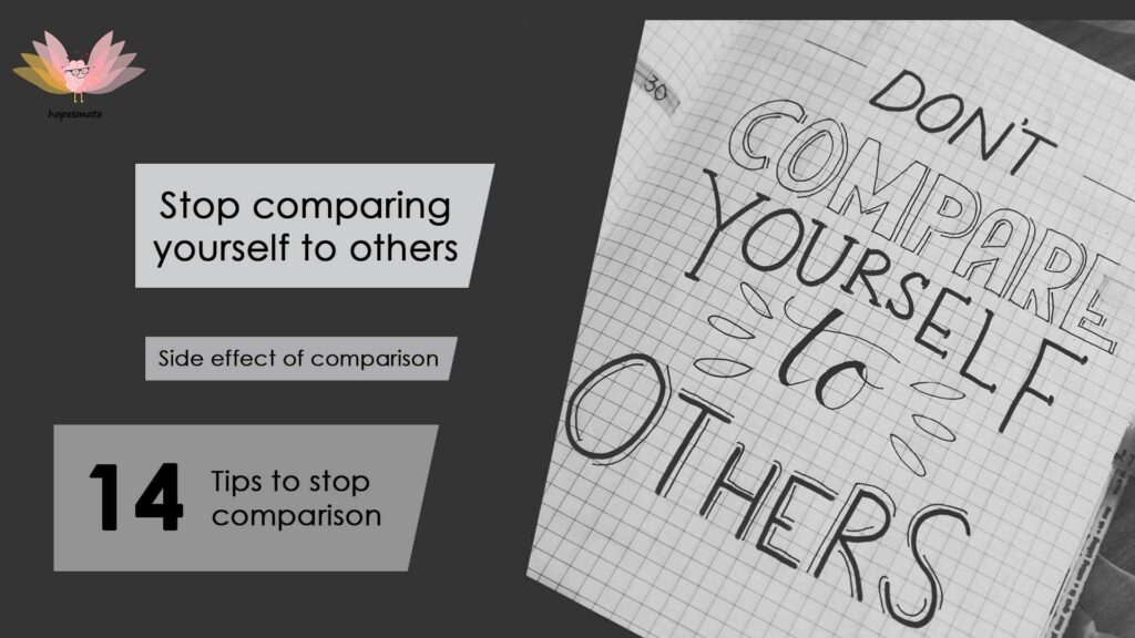 How to stop comparing yourself to other- 14 realistic tips to stop comparison