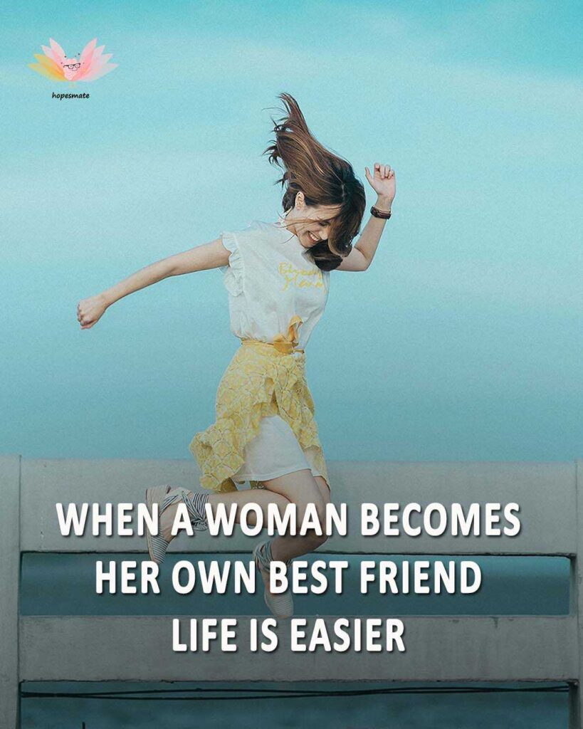 be your own best friend - best self-love quotes for girls