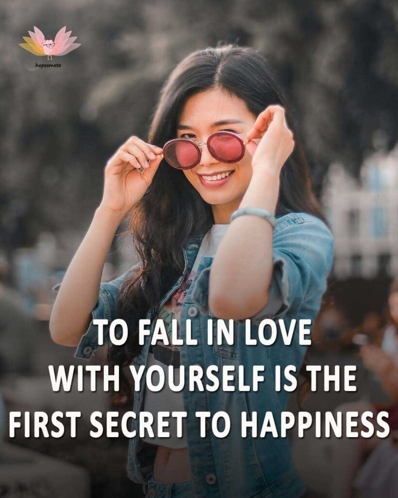 self-love is the secret of happiness- best self-love quotes for girls